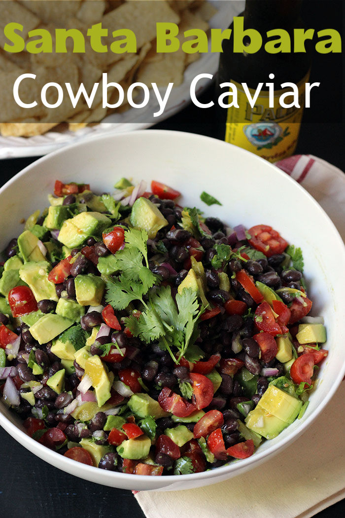 Santa Barbara Cowboy Caviar | Good Cheap Eats