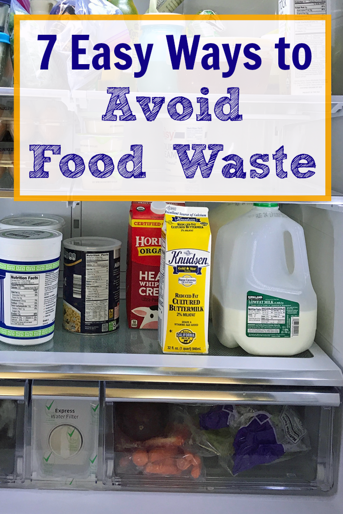 7 Easy Ways to Avoid Food Waste | Good Cheap Eats