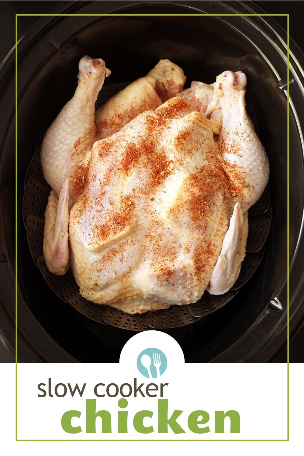 PIN for slow cooker whole chicken