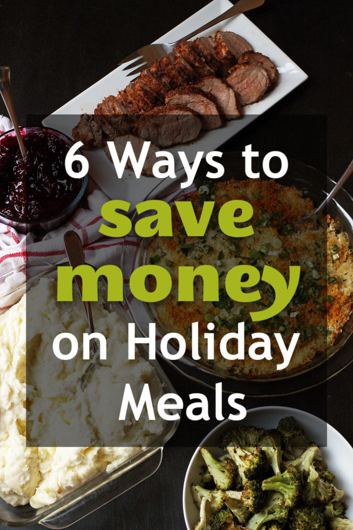 6 Ways to Save Money on Holiday Meals