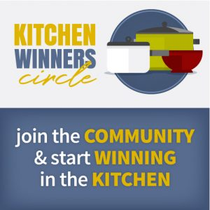 Kitchen Winners Circle: Join the Community and start winning in the kitchen