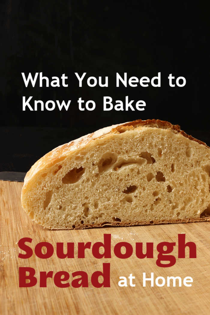 What You Need to Know to Bake Sourdough Bread