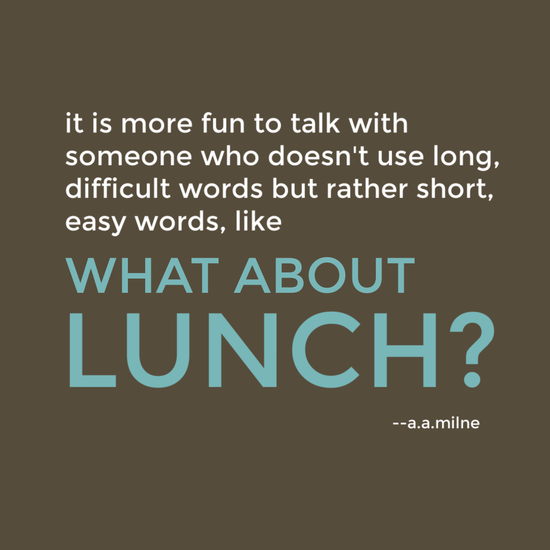 what about lunch? quote from aamilne