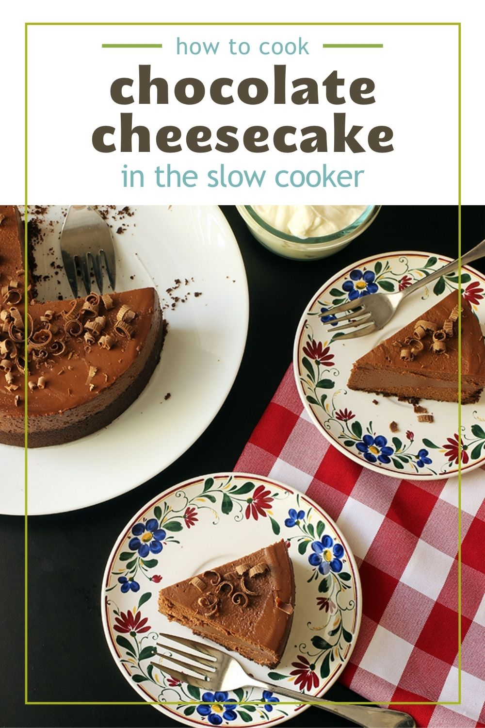 Pin for Slow Cooker Chocolate Cheesecake