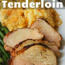 PIN image of grilled pork tenderloin on white plate next to cheesy potatoes.