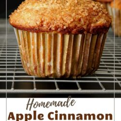 labeled image for pinterest of a muffin cooling on a rack with the words Homemade Apple Cinnamon Muffins.